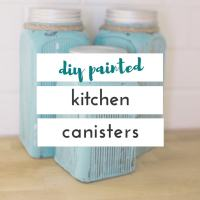diy painted kitchen canisters
