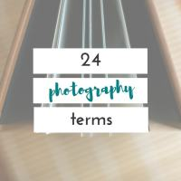 photography terms for the momtographer