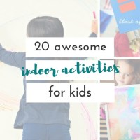 super fun and easy indoor activities for kids