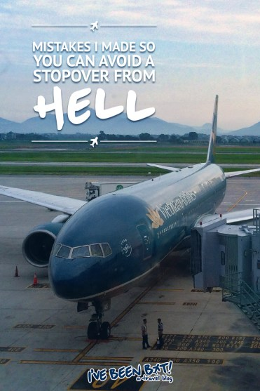 IveBeenBit.ca :: Mistakes I Made So You Can Avoid a Stopover From Hell | travel, flying, airport, stopover, adventure, travel tales, Vietnam, Malaysia, Hoi An, Kuala Lumpur, Germany, Frankfurt |