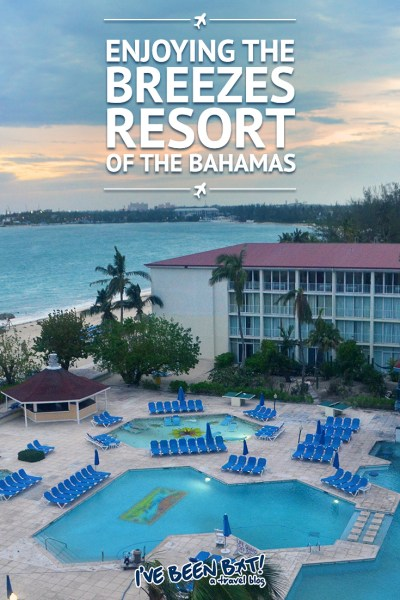I've Been Bit! A Travel Blog :: Enjoying the Breezes Resort of the Bahamas | Nassau, Cable Beach, Caribbean, Delaport Bay, Ocean, Travel |