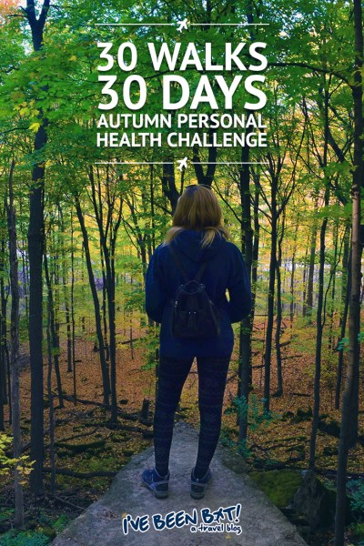I've Been Bit! A Travel Blog :: 30 Walks 30 Days - Autumn Personal Health Challenge | Walk, Fitness, Autumn, Fall, Canada, Leaf Peeping, Autumn Colours, Health and Wellness |