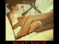 road-rage-girl-guns-cars-demotivational-poster-1252640365