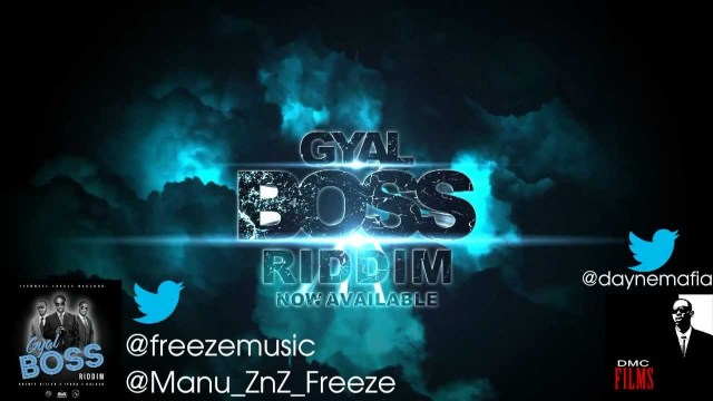 Gyal Boss Riddim [Official Teaser] 2013