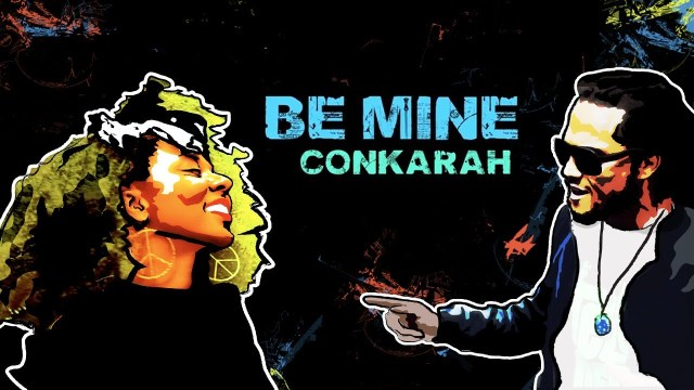 Conkarah – Be Mine [Official Video 2013]