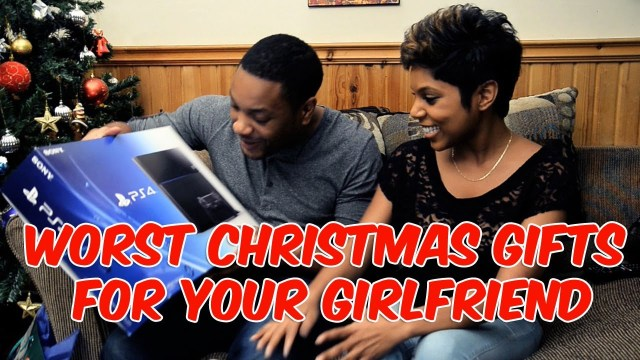 Worst Christmas Gifts For Your Girlfriend