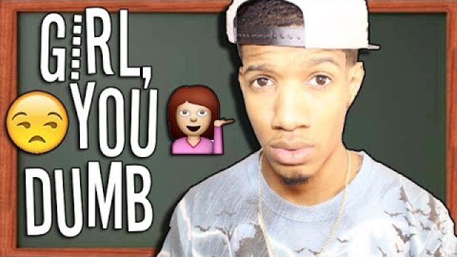 Girl, You Dumb – @bugattibeez