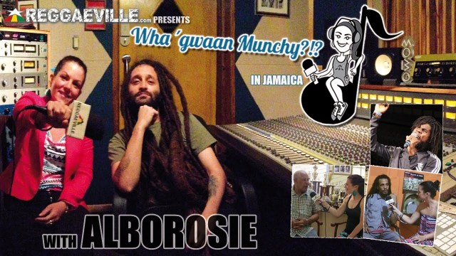Wha' Gwaan Munchy? With ALBOROSIE [March 2014]