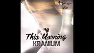 Kranuim – This Morning