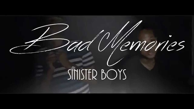 Sinister BOYZ – Bad Memories Acoustic Version