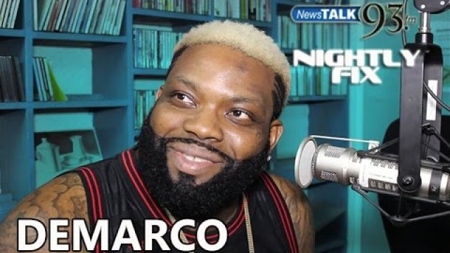 "Demarco talks ""Talk Yuh Mind"" + talks his mind on Alkaline & ""rats"" on Nightly Fix NewsTalk93FM"