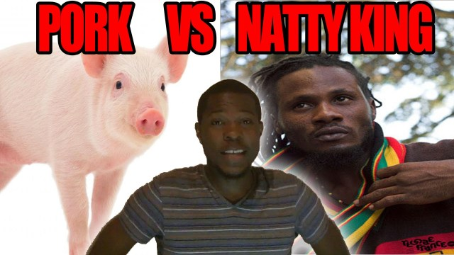 Natty King Rasta vs Police Wife vs The Pork Forbidden Meat @Kevin2wokrayzee