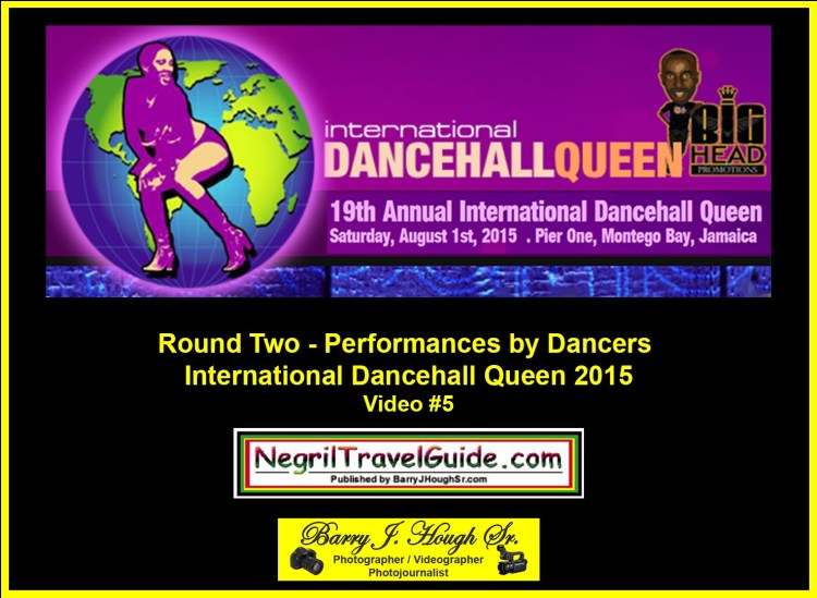 International Dancehall Queen 2015: Round Two Performances