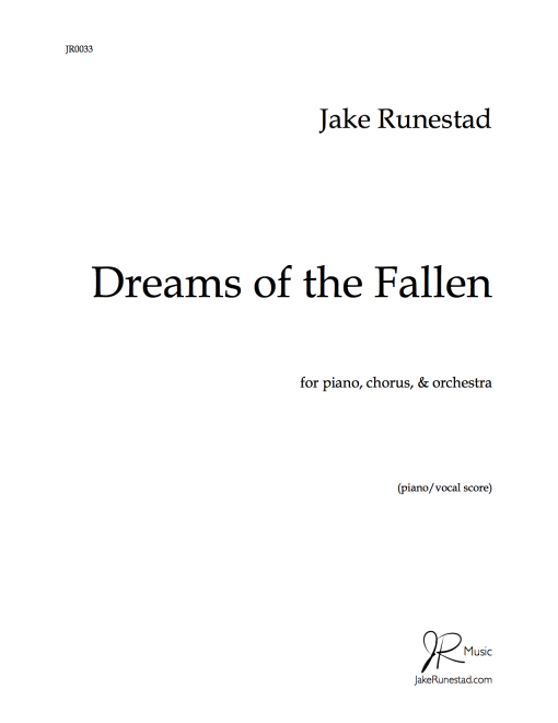 Dreams of the Fallen by Jake Runestad (piano:vocal score)