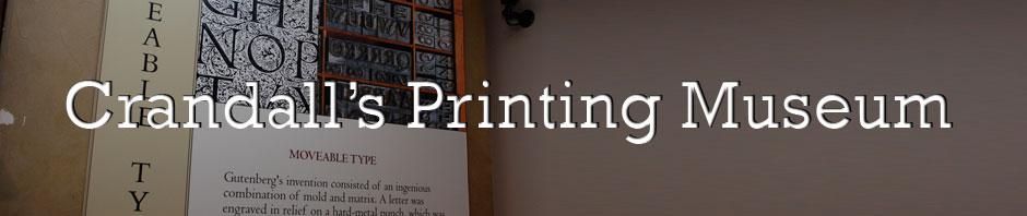 Crandall's Printing Museum