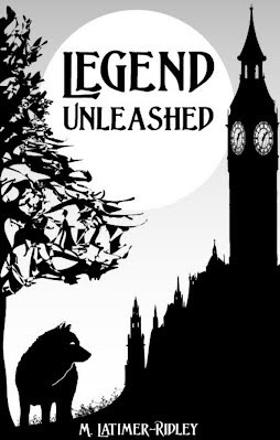 Legend Unleashed is the first novel from M. Latimer-Ridley