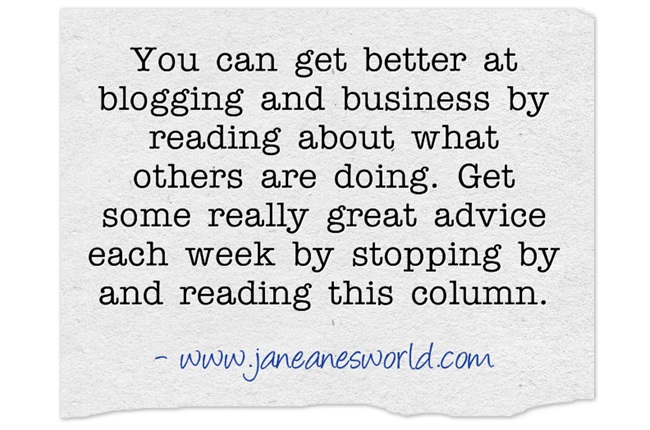 www.janeanesworld.com better blogging and better business