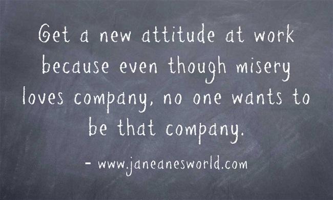 www.janeanesworld.com work attitude