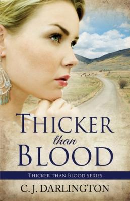 Thicker than Blood, by C.J. Darlington