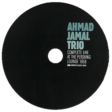 Complete live pershing cd   Álbum: Complete live at the Pershing Lounge 1958 – Ahmad Jamal   Fotografía