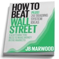 How to Beat Wall Street Book by JB Marwood