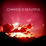 Change is Beautiful