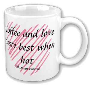 Hot Coffee and Love Mug