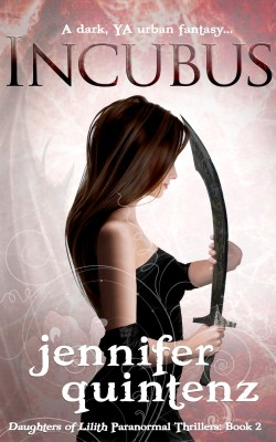 """Incubus"" (Daughters of Lilith Paranormal Thrillers Book 2) by Jennifer Quintenz"