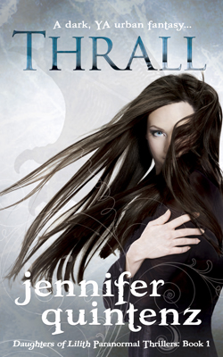 """Thrall"" (Daughters of Lilith: 1) by Jennifer Quintenz"