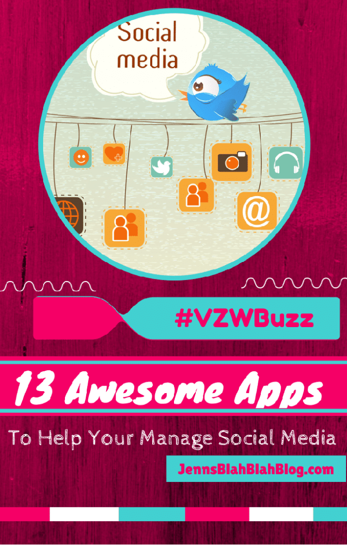 13 Apps To Help You Manage Social Media #VZWBuzz 13 Apps To Help You Manage Social Media #VZWBuzz