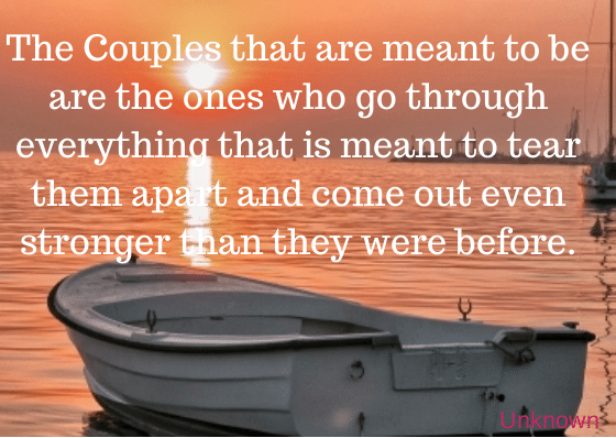 The Couples that are meant to be are the 15 Tips To Keep Your Marriage Alive | 5 Inspirational Marriage Quotes