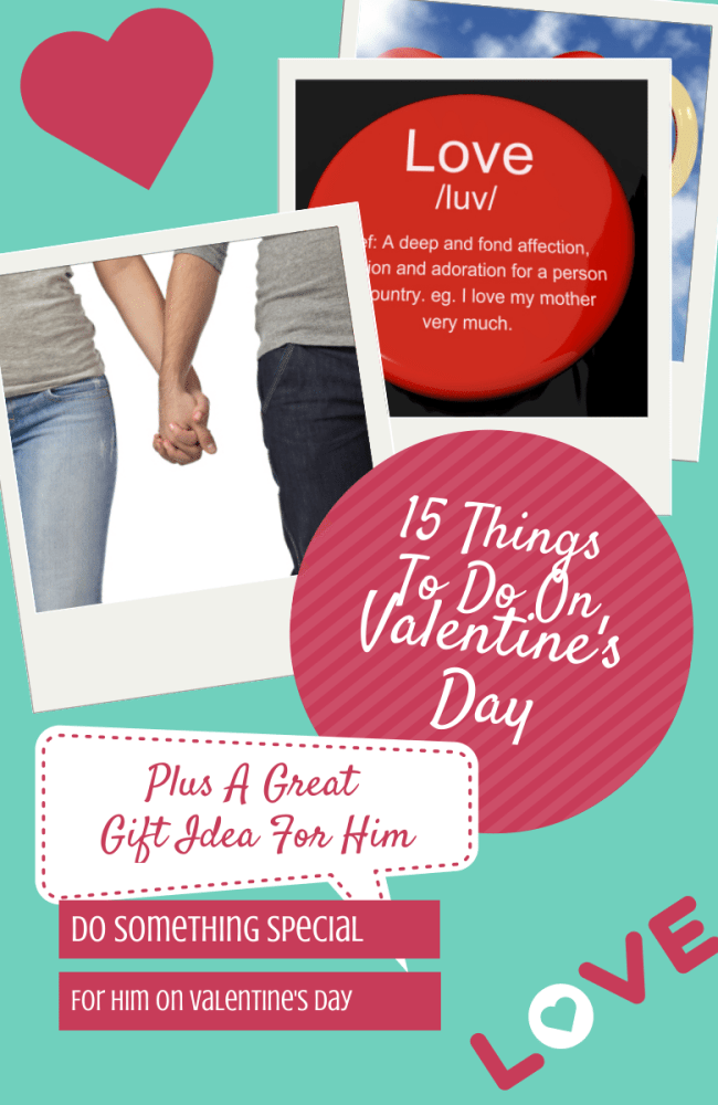 things to do on valentine's day 15 Things To Do On Valentine's Day, Plus A Great Gift Idea For Him