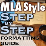 MLA Format Papers: Step-by-Step Instructions for Formatting Research Papers in MLA Style