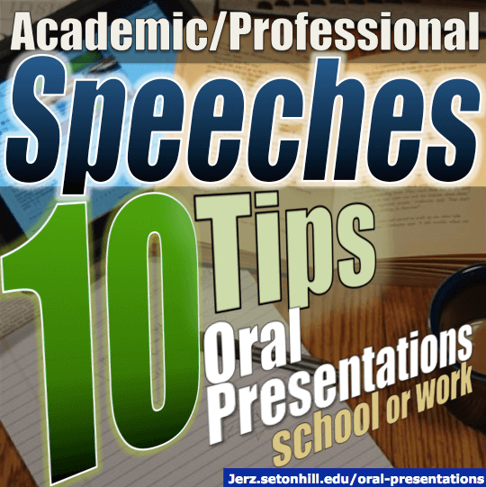 Oral Presentations: Tips on How to Deliver a Speech for School or Work