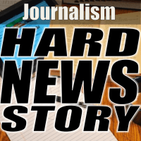 Journalism: Writing the Hard News Story