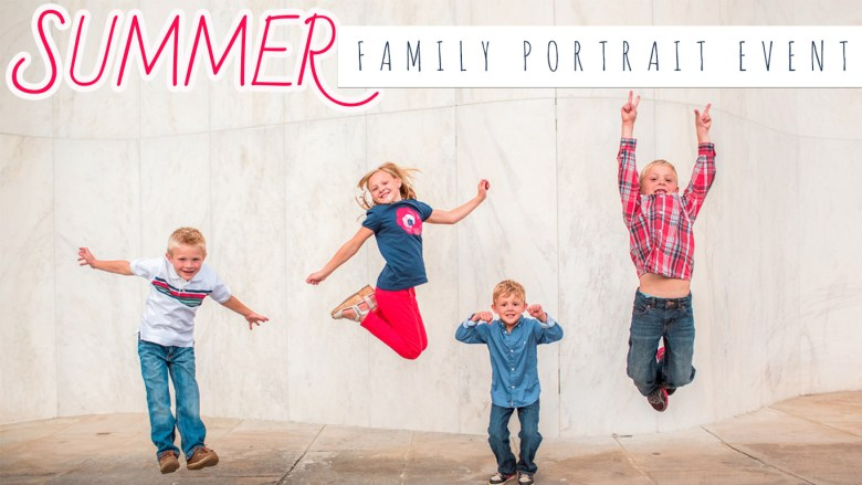 Summer Family Portrait Event – June 17th