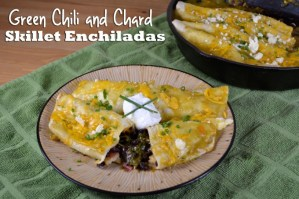 SRC: Green Chile and Chard Skillet Enchiladas