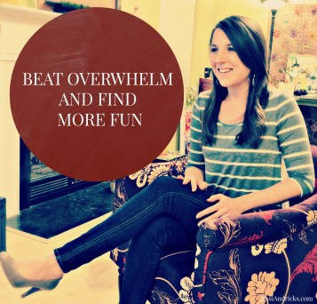 Beat Overwhelm