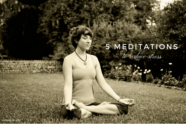 5 Meditations to Reduce Stress