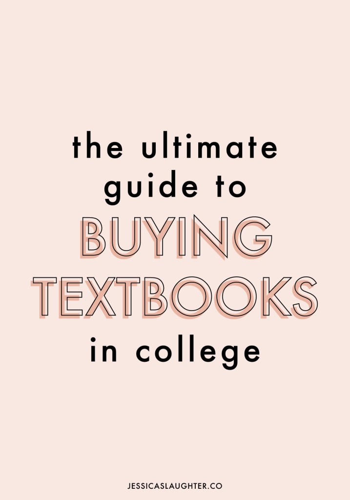 The Ultimate Guide To Buying College Textbooks