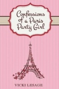 Confessions of a Paris Party Girl by Vicki Lesage