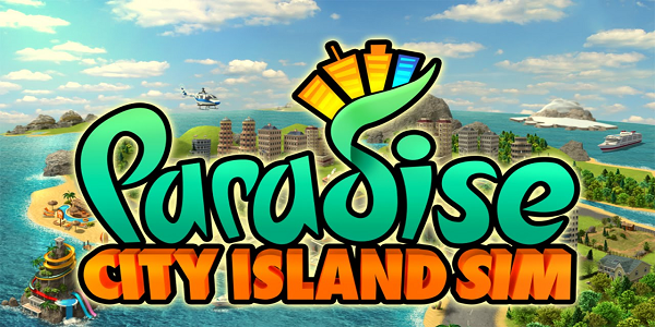Paradise City Island Sim Triche Astuce Or,Argent Illimite