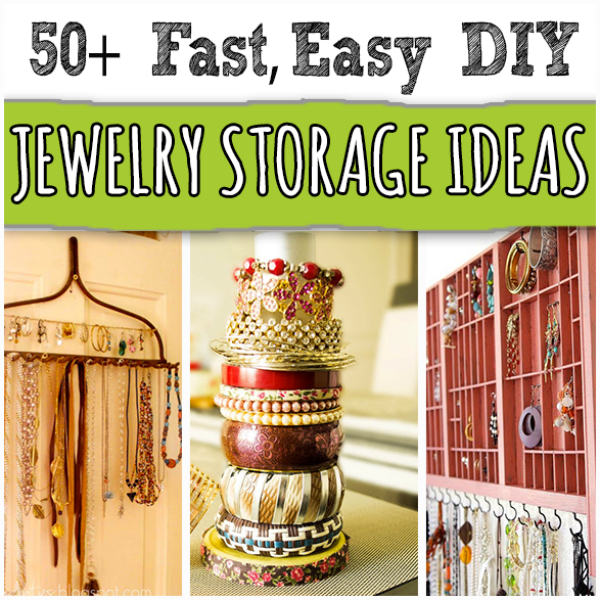 Jewelry storage ideas that are fast and easy to make yourself for Clever ways to store jewelry