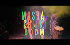 Moshav's Chicki Boom hits 100k+ Views!