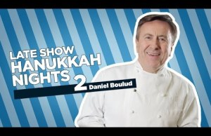 Stephen Colbert Celebrates The Second Night Of Hanukkah with Celebrity Chef Daniel Boulud