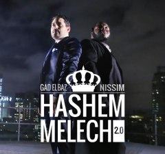 Gad Elbaz and Nissim – Hashem Melech 2.0