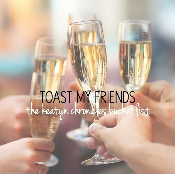 toast your friends