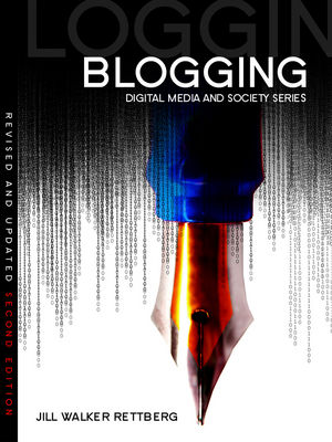 Cover of Jill Walker Rettberg: Blogging 2nd ed (Polity Press, 2013)