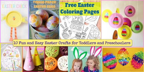 10 fun and easy easter crafts for toddlers and preschoolers