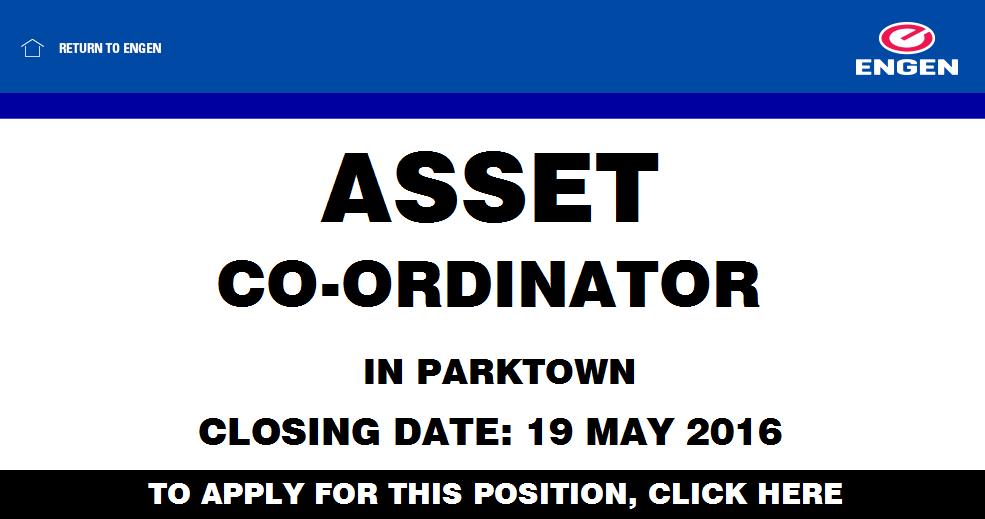 ASSET CO-ORDINATOR IN PARKTOWN CLOSING DATE: 19 MAY 2016